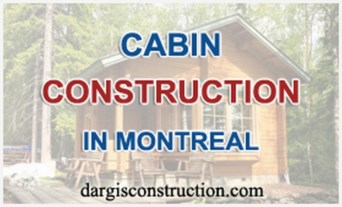 design and cabin construction in montreal laurentides quebec canada