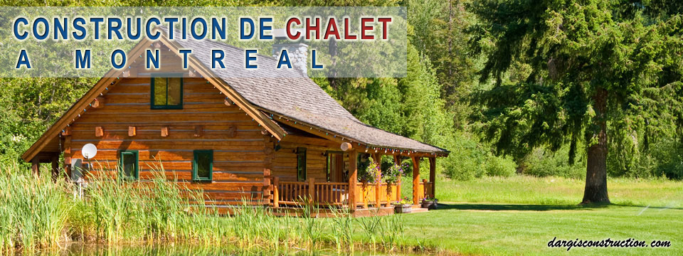 Design et Construction chalet Montreal Laurentides